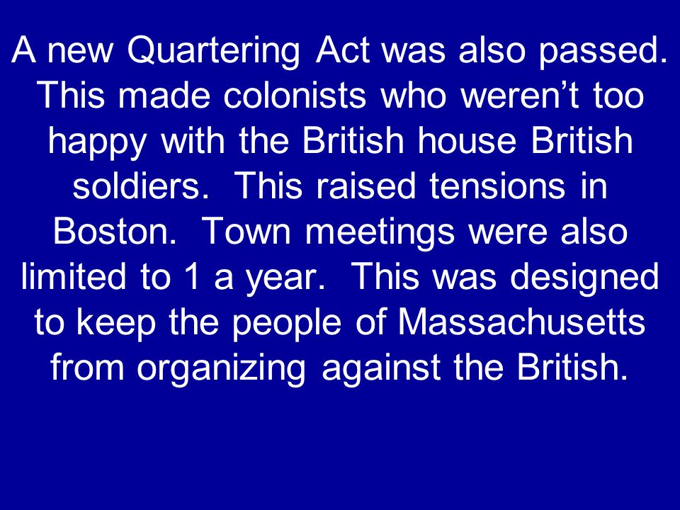 A new Quartering Act was also passed.