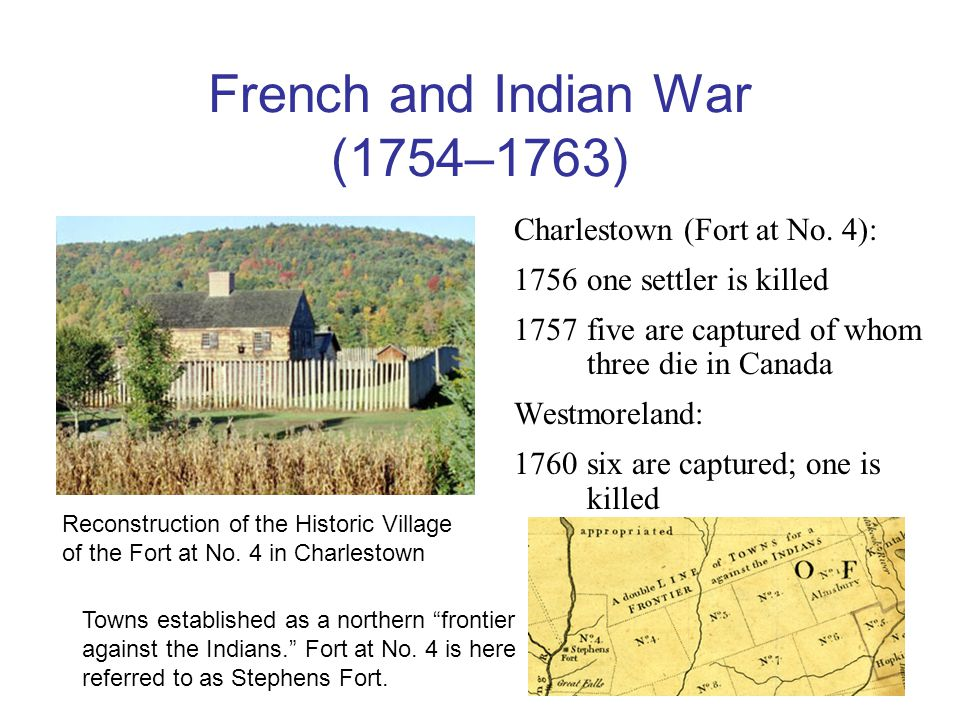 French and Indian War (1754–1763) Charlestown (Fort at No.