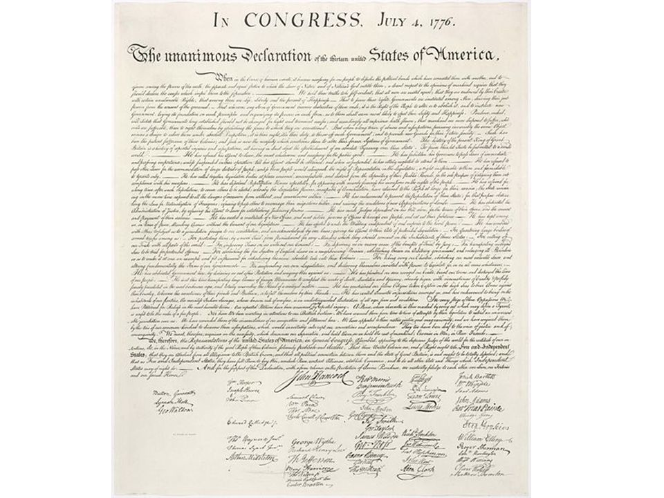 The Declaration of Independence The United States first needed to declare independence from Great Britain.