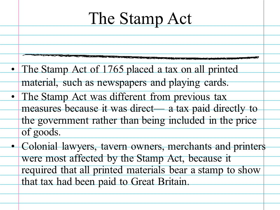 The Sugar Act The first tax was the Sugar Act of 1764.