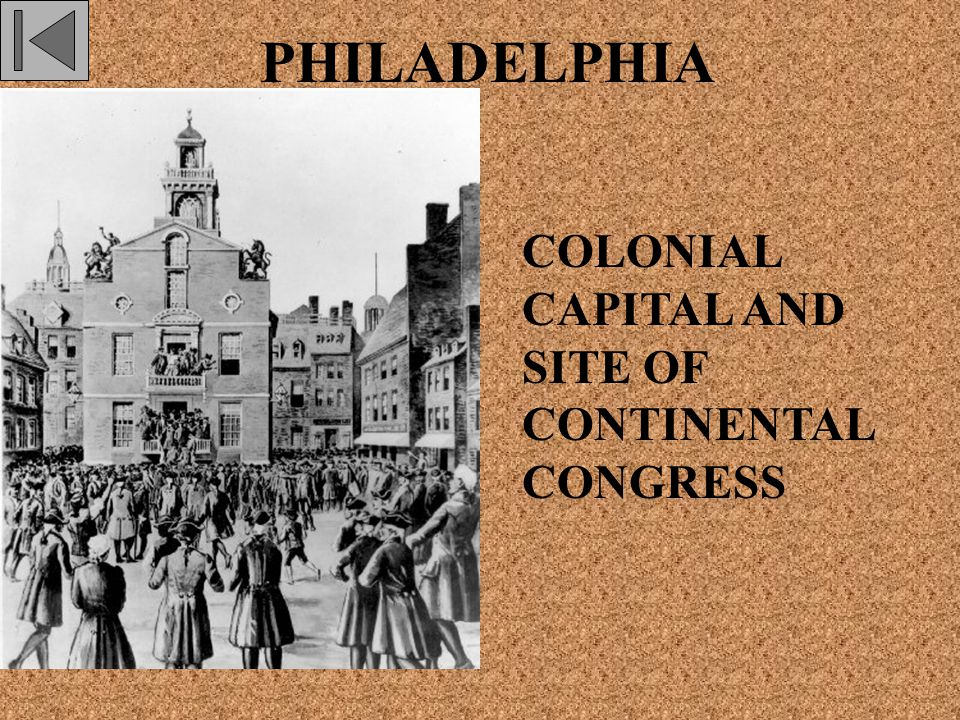 PHILADELPHIA COLONIAL CAPITAL AND SITE OF CONTINENTAL CONGRESS
