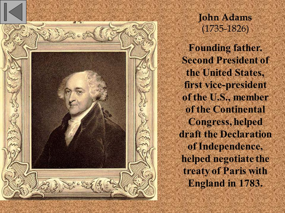 Samuel Adams (1722-1803) A major leader and activist in the American Revolution, led protest against the Stamp Act, founder of the Sons of Liberty, principal organizer of the Boston Tea Party, member of the Continental Congress, signer of the Declaration of Independence.