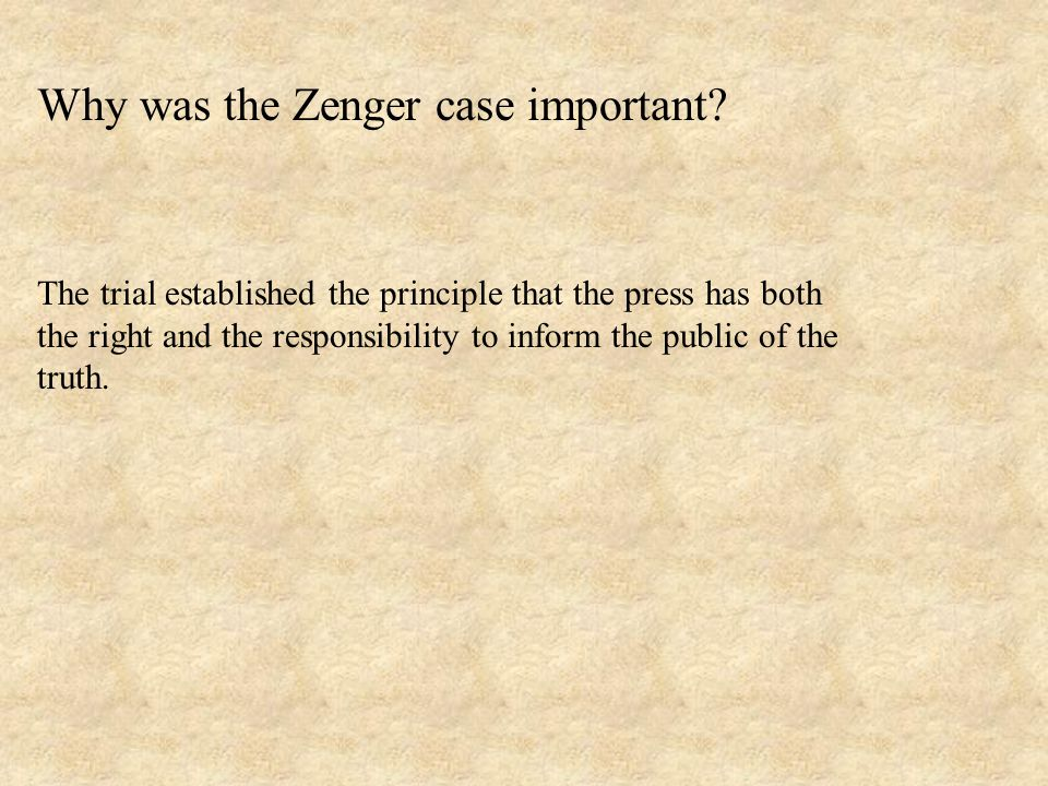 Why was the Zenger case important.
