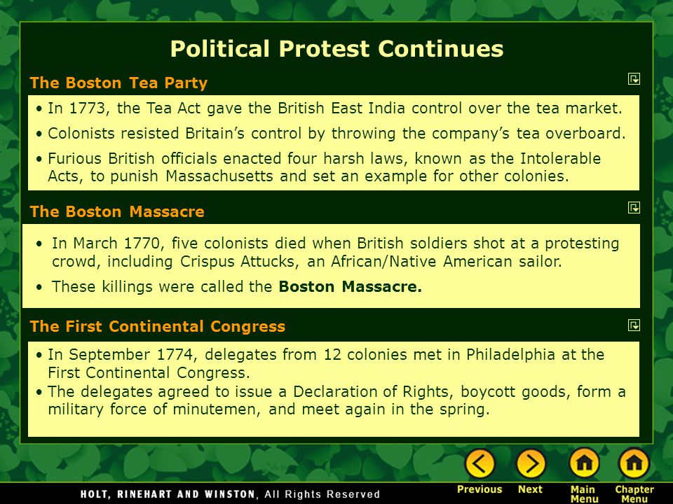 The Boston Tea Party In 1773, the Tea Act gave the British East India control over the tea market. Colonists resisted Britain's control by throwing th