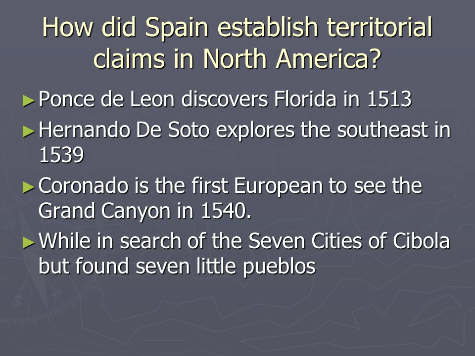 How did Spain establish territorial claims in North America.