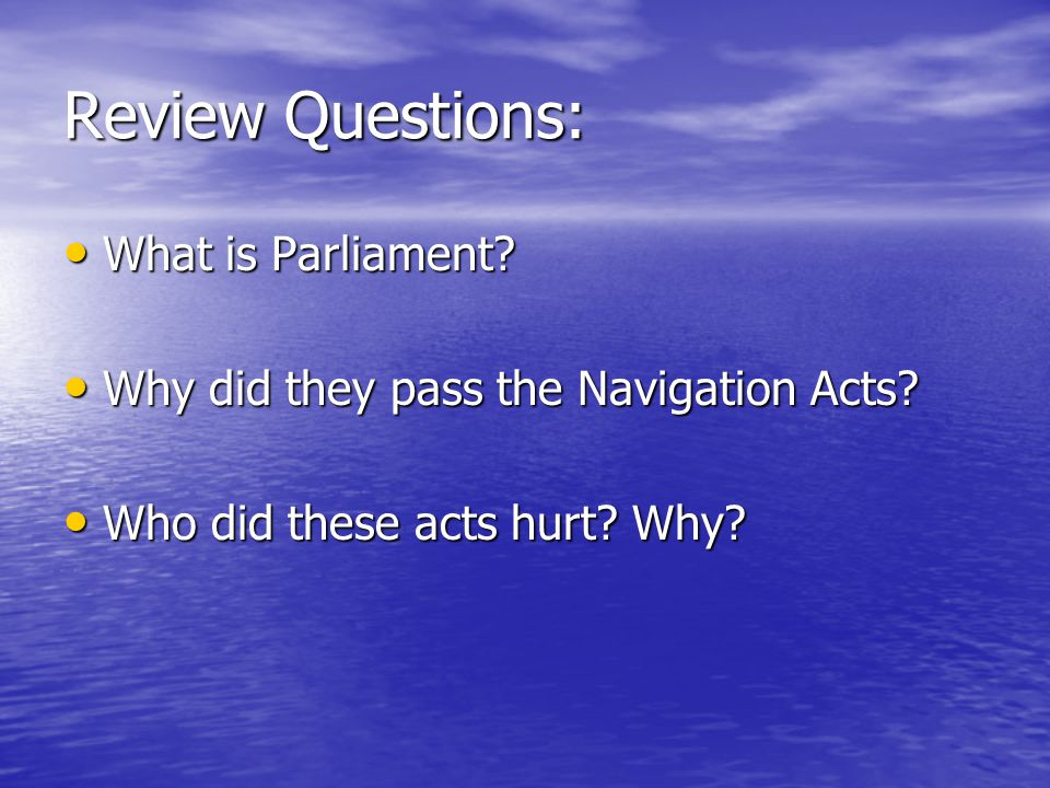 Review Questions: What is Parliament. What is Parliament.