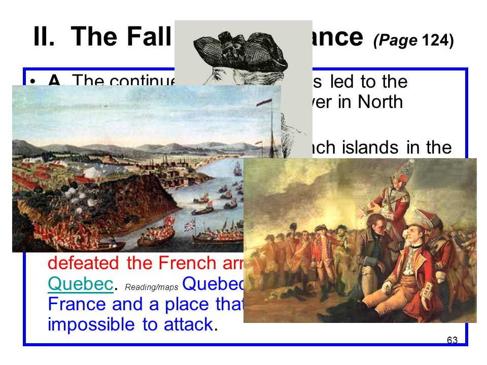 63 II.The Fall of New France (Page 124) A.