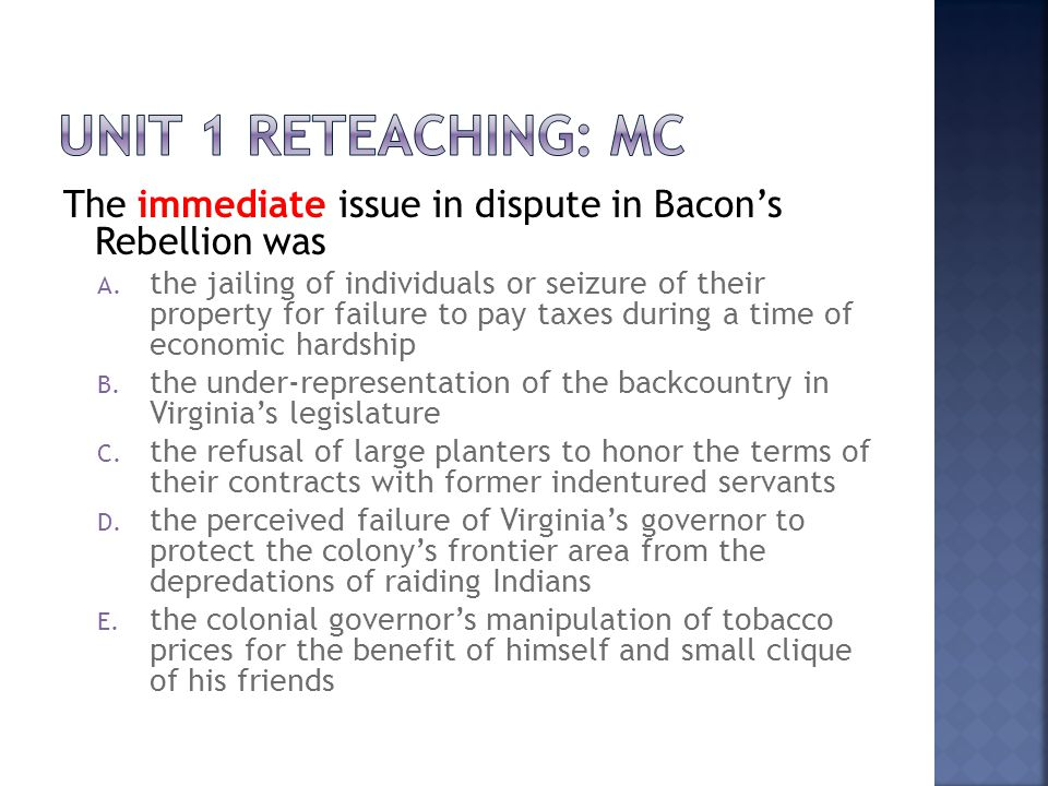 The immediate issue in dispute in Bacon's Rebellion was A.