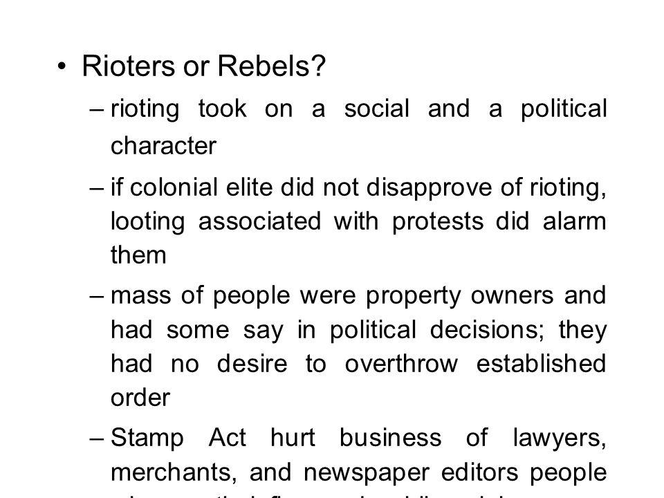 Rioters or Rebels.