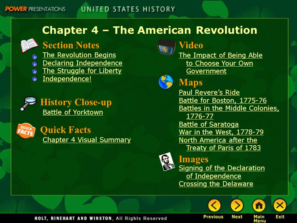 Chapter 4 – The American Revolution Section Notes The Revolution Begins Declaring Independence The Struggle for Liberty Independence! Video The Impact
