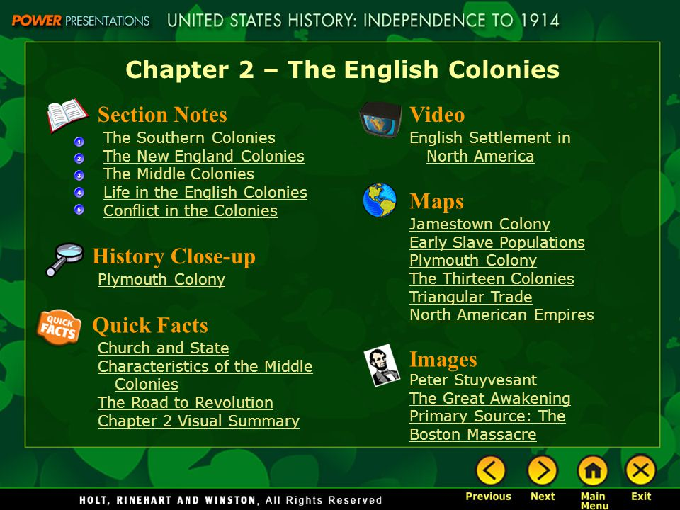 Chapter 2 – The English Colonies Section Notes The Southern Colonies The New England Colonies The Middle Colonies Life in the English Colonies Conflic