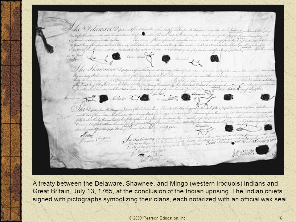 A treaty between the Delaware, Shawnee, and Mingo (western Iroquois) Indians and Great Britain, July 13, 1765, at the conclusion of the Indian uprising.