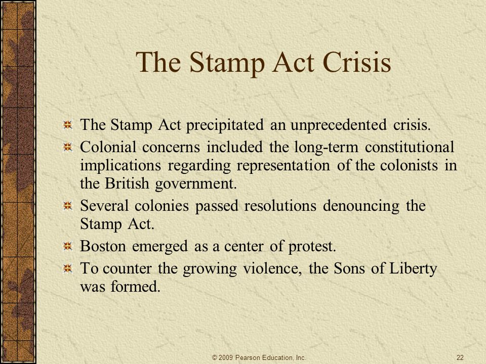 The Stamp Act Crisis The Stamp Act precipitated an unprecedented crisis.