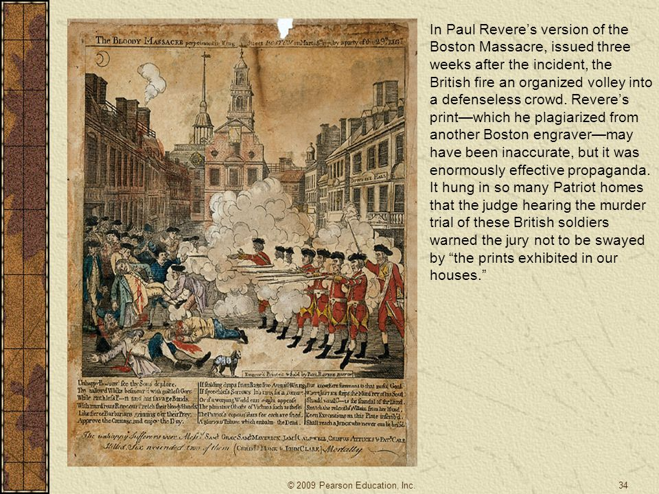 In Paul Revere's version of the Boston Massacre, issued three weeks after the incident, the British fire an organized volley into a defenseless crowd.