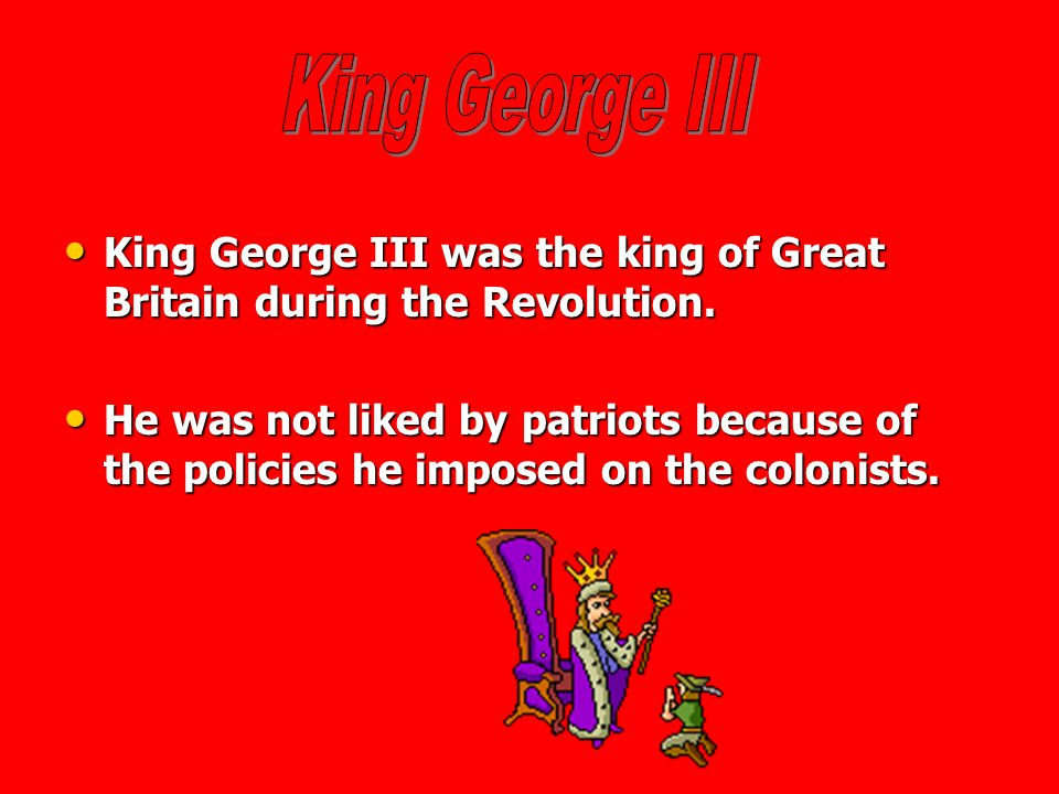 British leaders during the Revolution: King George III King George III John Burgoyne John Burgoyne Lord Cornwallis Lord Cornwallis Click to go back to