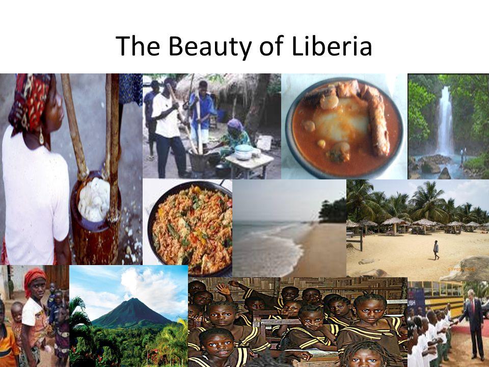 The Beauty of Liberia