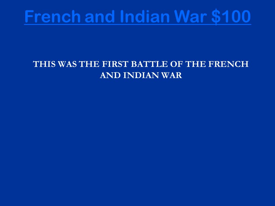 500 100 200 300 100 300 200 300 200 100 200 500 300 200 100 400 French and Indian War Taxes & Acts Redcoat or Militia.