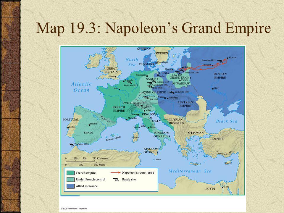 Map 19.3: Napoleon's Grand Empire
