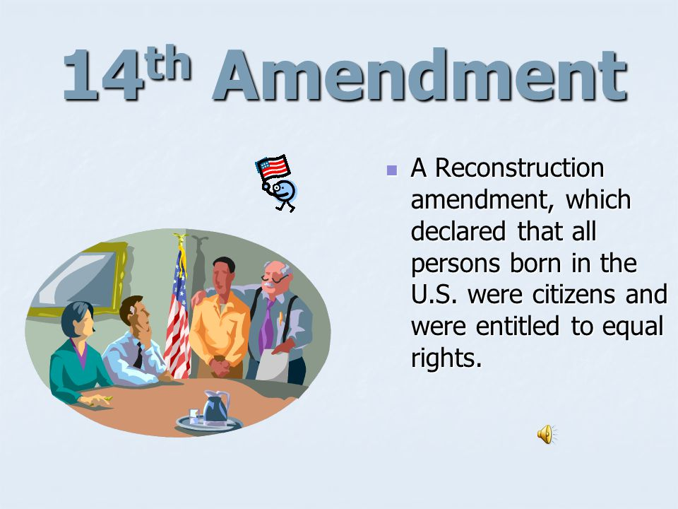 13 th Amendment A Reconstruction amendment that freed slaves in the United States A Reconstruction amendment that freed slaves in the United States