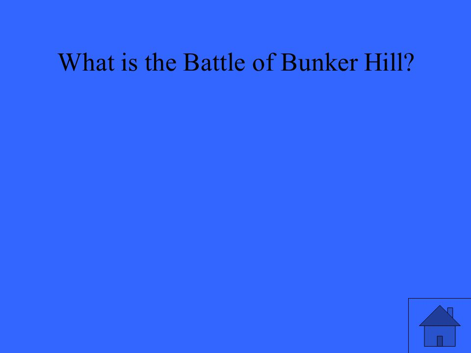 What is the Battle of Bunker Hill