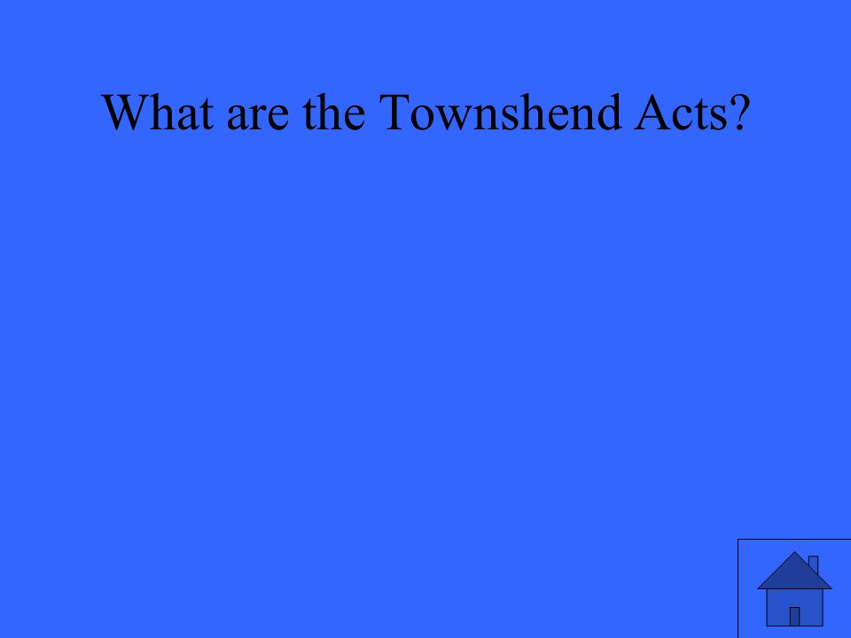 What are the Townshend Acts