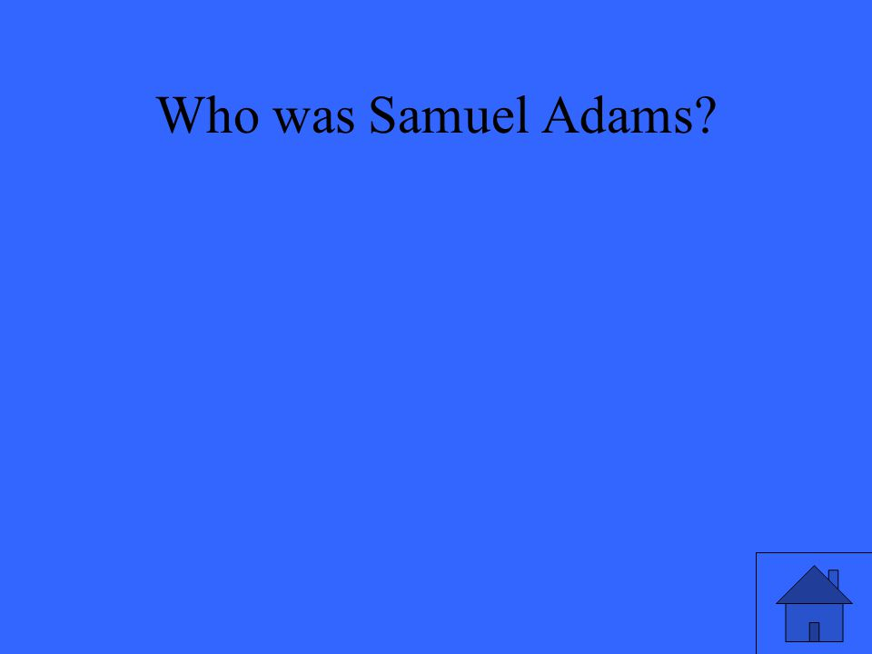 Who was Samuel Adams