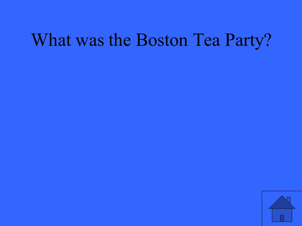 What was the Boston Tea Party
