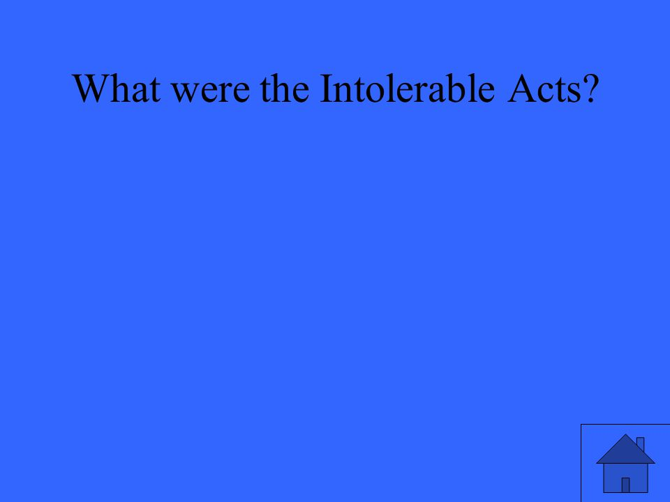What were the Intolerable Acts