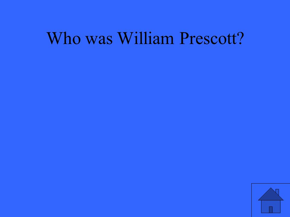 Who was William Prescott