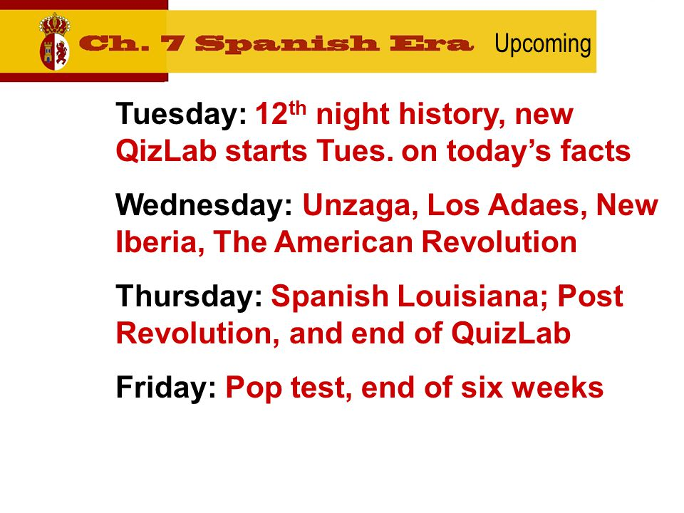 Upcoming Tuesday: 12 th night history, new QizLab starts Tues.