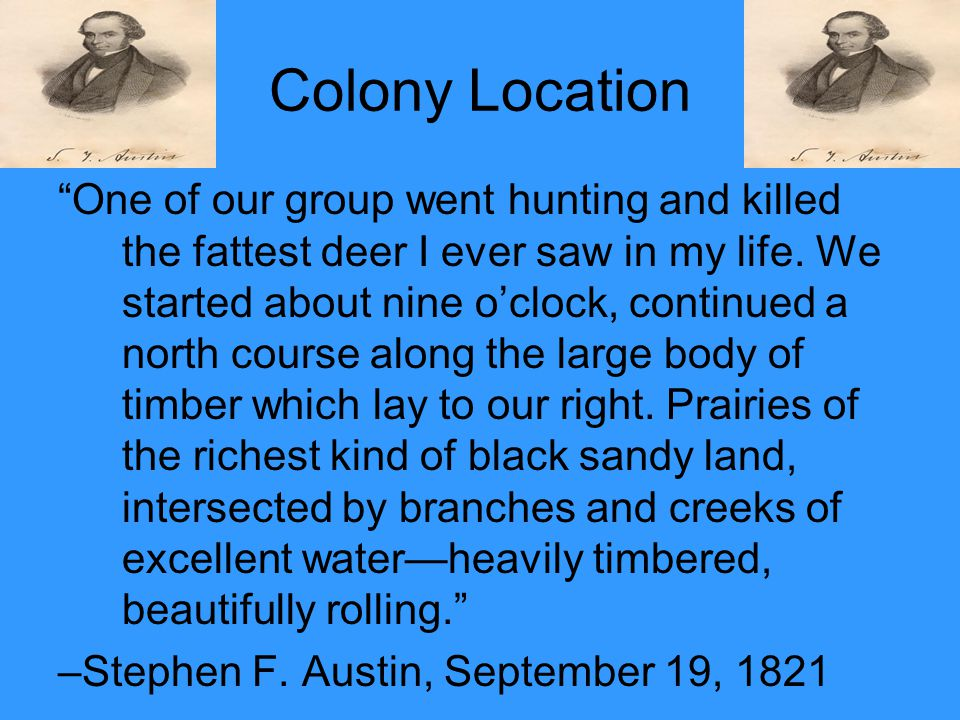 "Colony Location ""One of our group went hunting and killed the fattest deer I ever saw in my life. We started about nine o'clock, continued a north cou"
