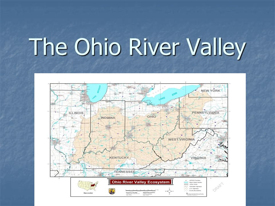 What was the war that began in the Ohio River Valley called?