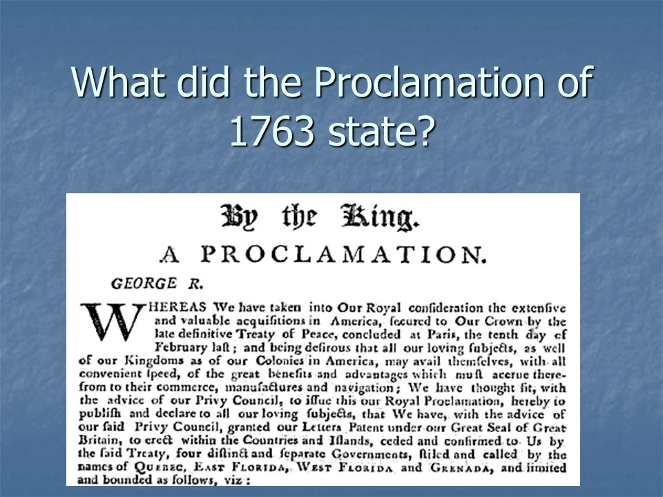 What did the Proclamation of 1763 state?