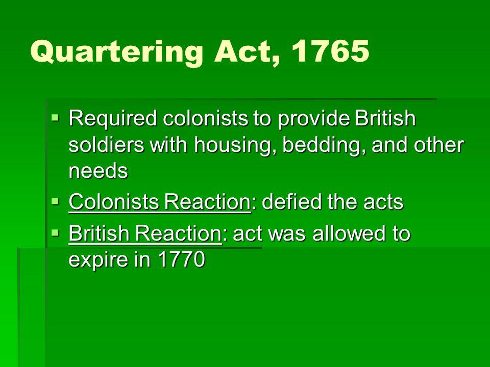 Coercive (Intolerable) Acts, 1774  3.