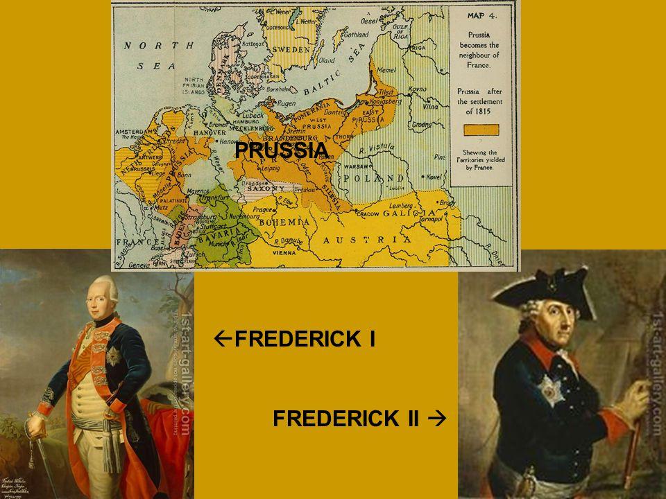  FREDERICK I FREDERICK II  PRUSSIA