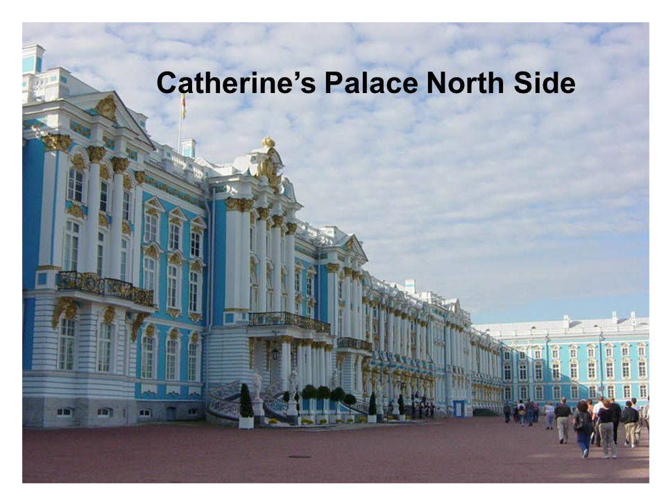 Catherine's Palace North Side