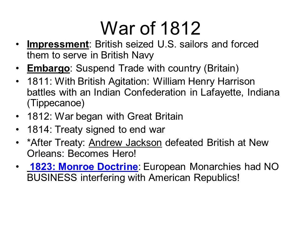 War of 1812 Impressment: British seized U.S.