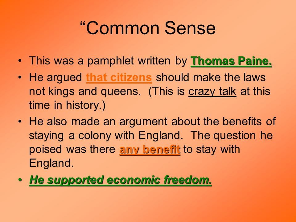 Common Sense Thomas Paine.This was a pamphlet written by Thomas Paine.