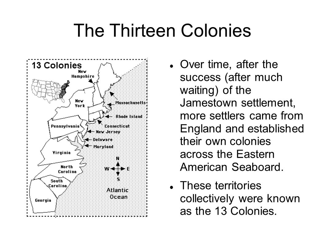 Differences Among the Colonies Massachussetts Bay Company → landed in Plymouth, established a religion based colony Rhode Island → established by Roger Williams, sought to create a colony that allowed religious tolerance.