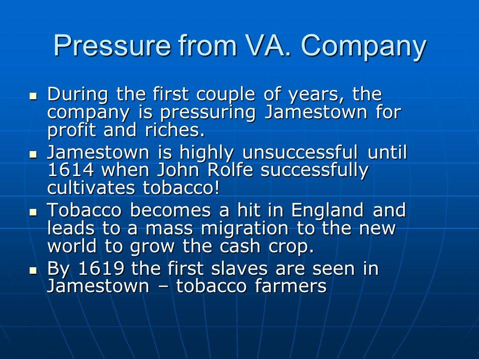 Pressure from VA.