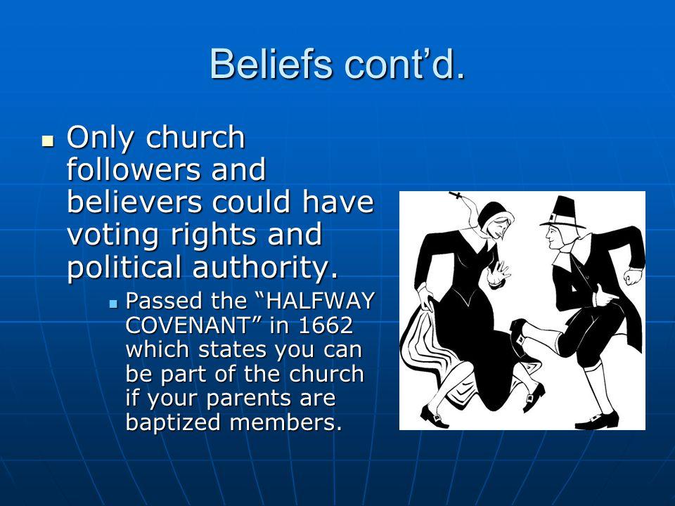 Beliefs cont'd.