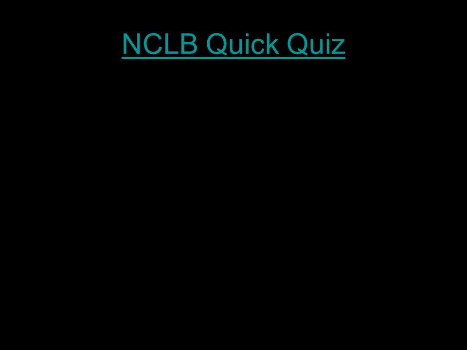 NCLB Quick Quiz