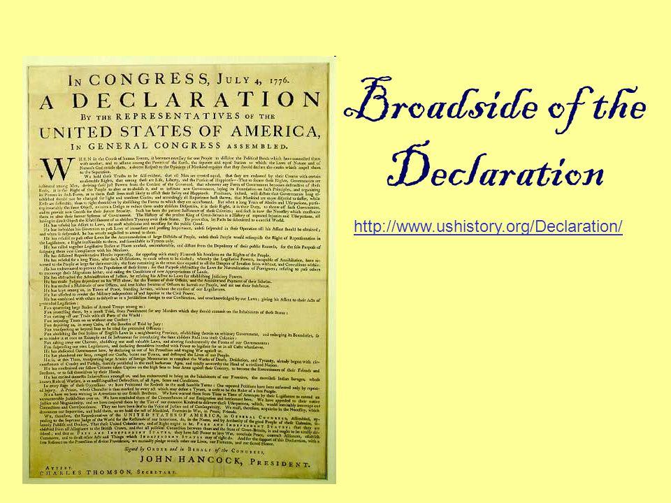 Broadside of the Declaration http://www.ushistory.org/Declaration/