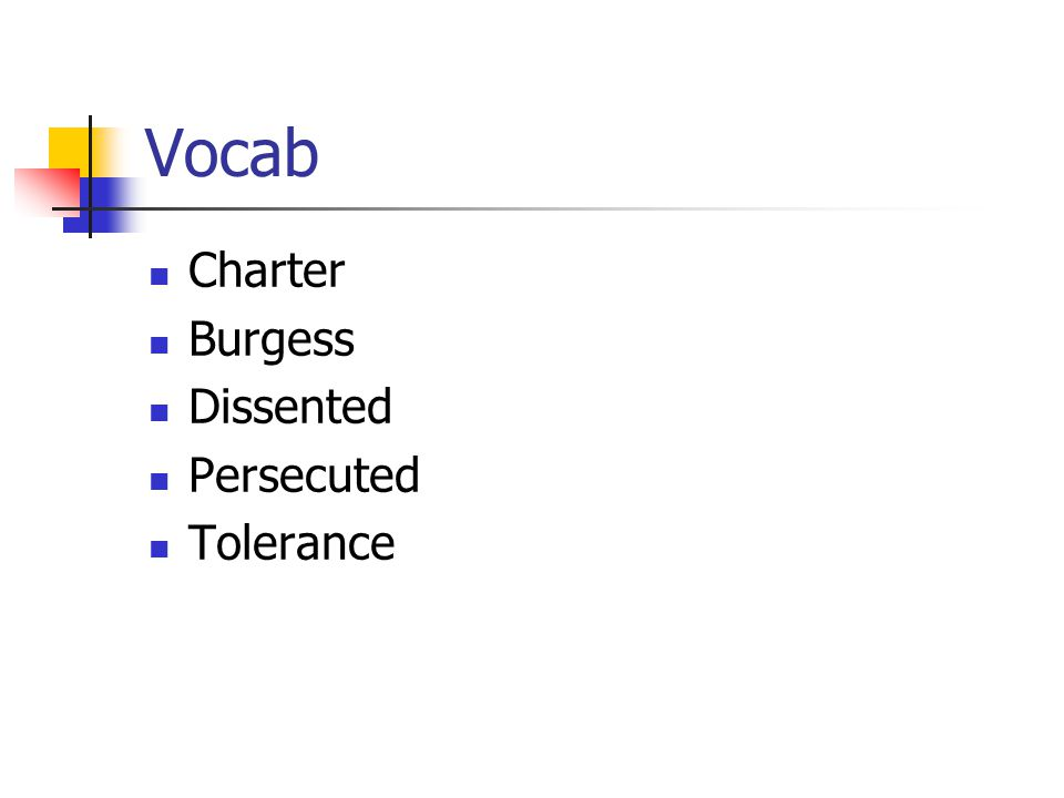Vocab Charter Burgess Dissented Persecuted Tolerance