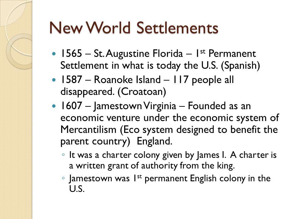 New World Settlements 1565 – St.