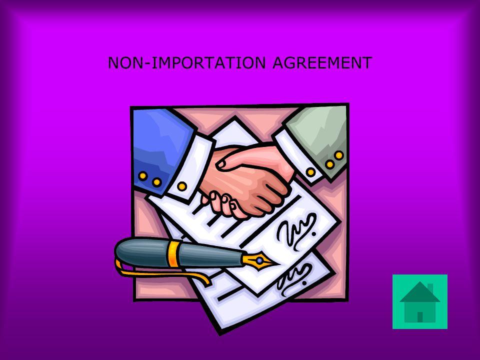NON-IMPORTATION AGREEMENT