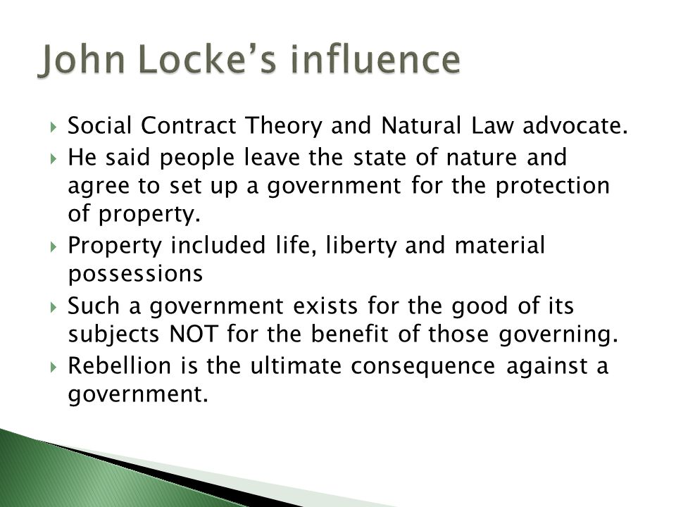 the influence of locke's social contract Political philosophers, such john locke, would describe this type of social contract as a necessary alternative to man's natural state born in august of 1632, locke wouldn't live to see the adoption of this important document, yet his influence on the united states constitution proves difficult to ignore.