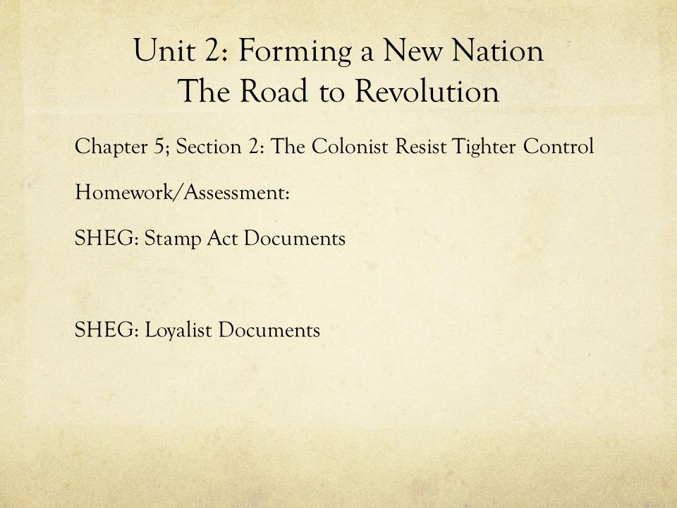 Unit 2: Forming a New Nation The American Revolution Chapter 6; Section 2: A Critical Time Guided Reading and Discussion of Pages 179-184 Objectives: Identify the help from Overseas that the Colonies received.