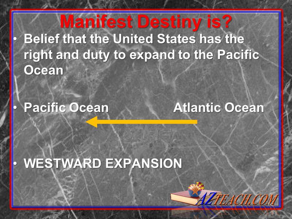 Manifest Destiny is.