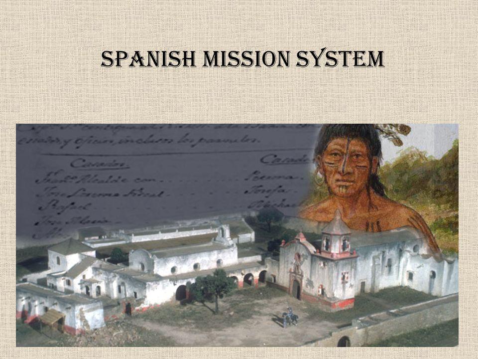 Spanish Mission System